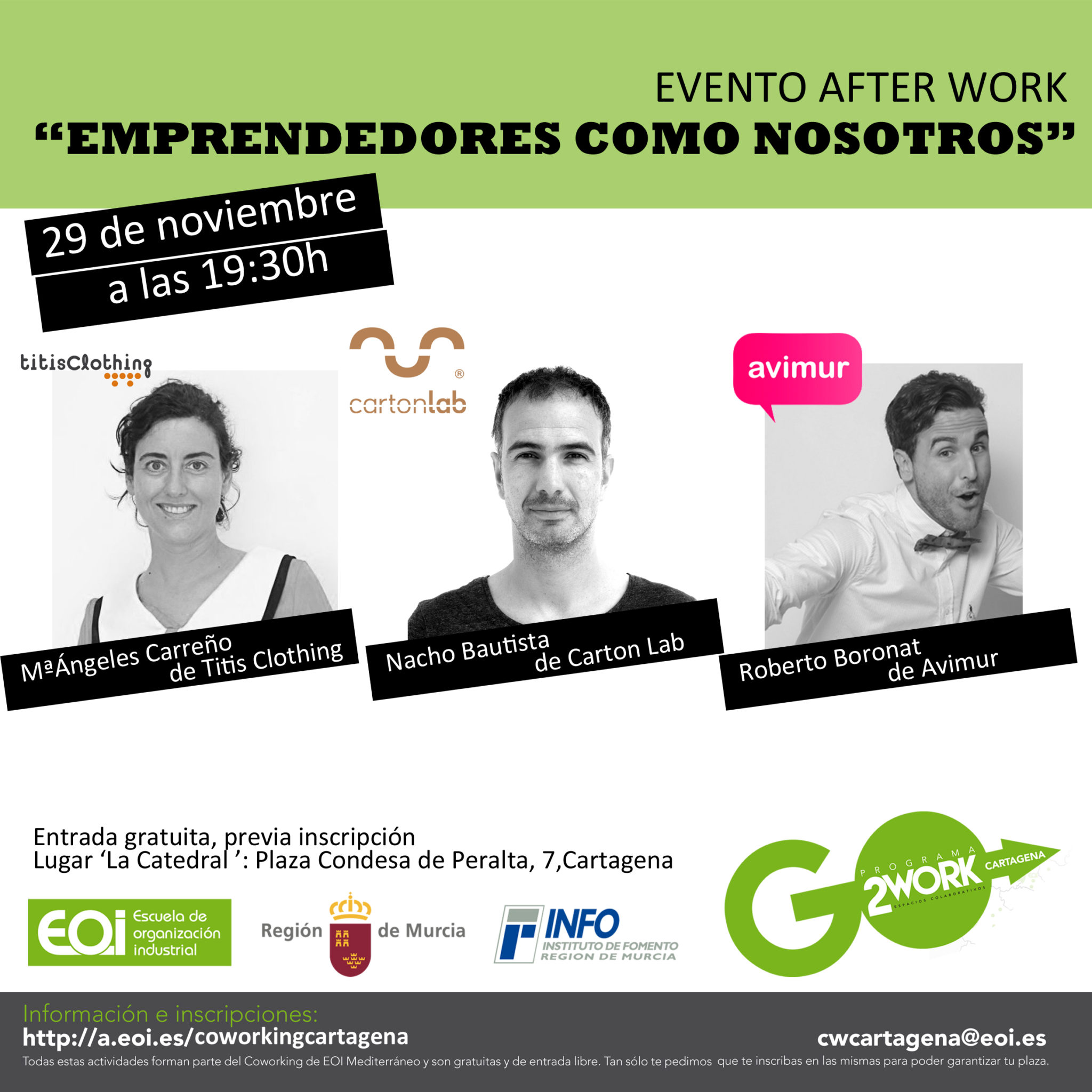 after work emprendedores como nosotros coworking eoi cartagena cartonlab avimur titisclothing nacho bautista